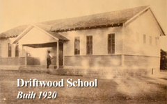 Driftwood School Memories